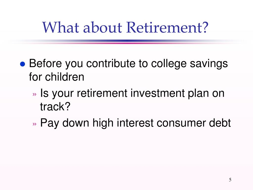 What about Retirement?