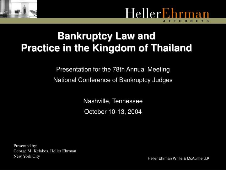Bankruptcy law and practice in the kingdom of thailand