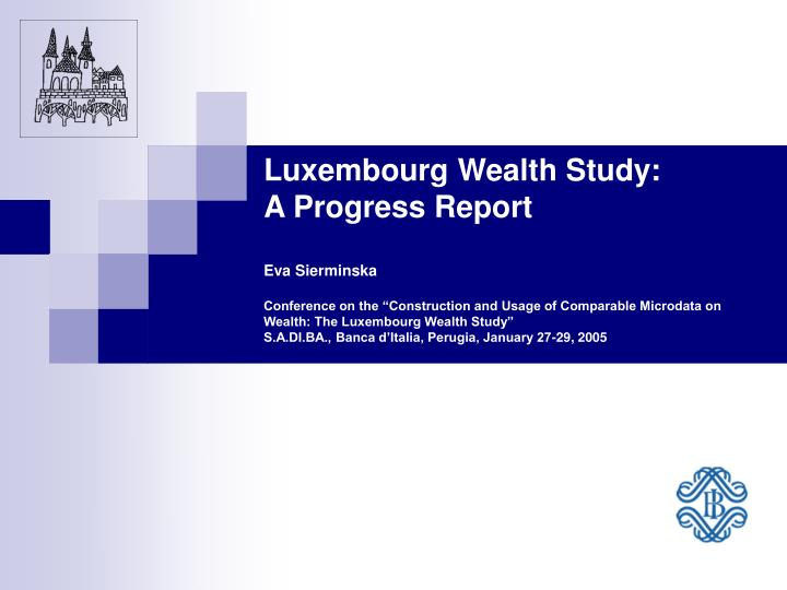 Luxembourg Wealth Study:
