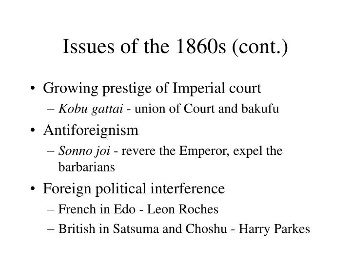 Issues of the 1860s cont