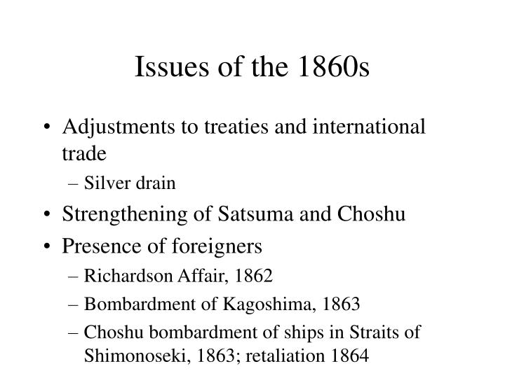 Issues of the 1860s