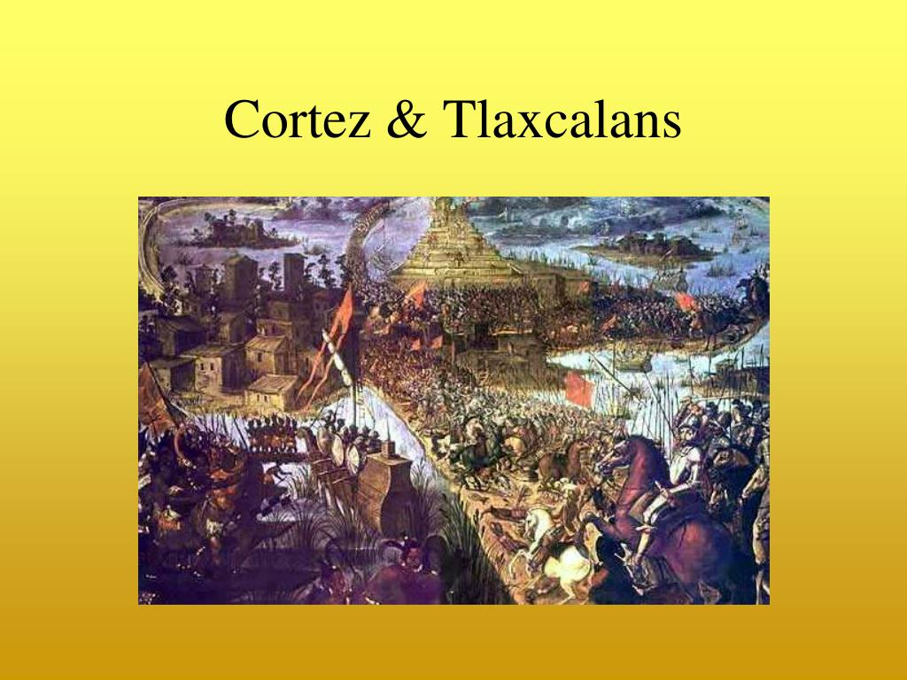 Cortez & Tlaxcalans
