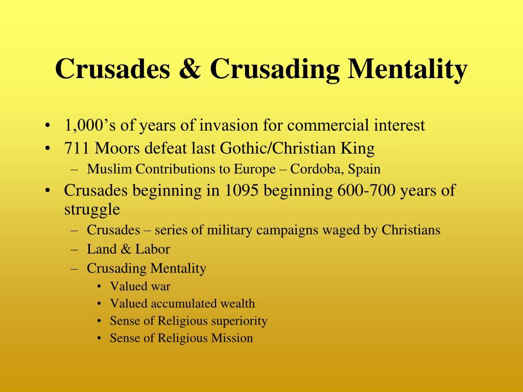 Crusades & Crusading Mentality