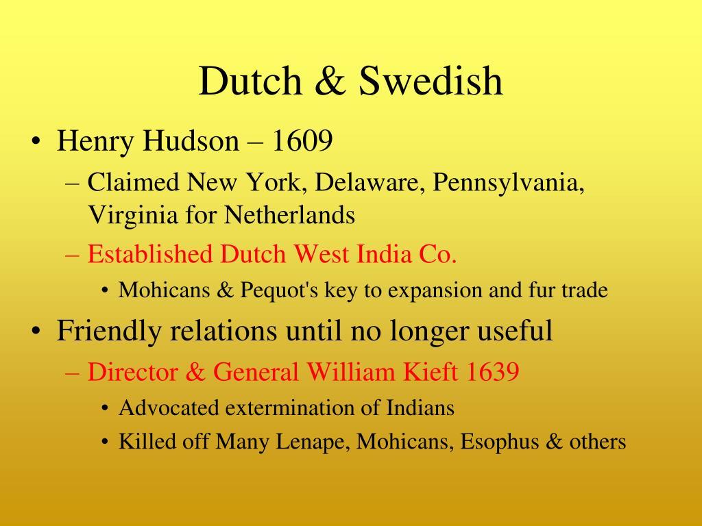 Dutch & Swedish