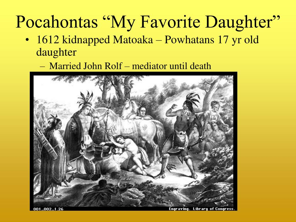 "Pocahontas ""My Favorite Daughter"""