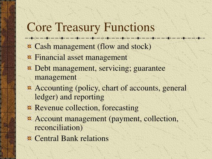 Core treasury functions