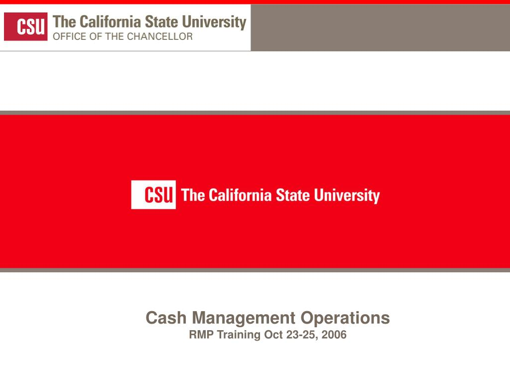 Cash Management Operations