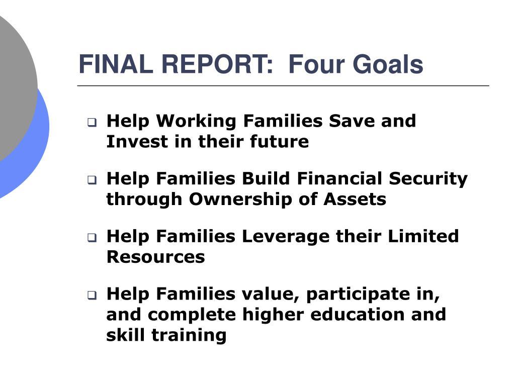 FINAL REPORT:  Four Goals