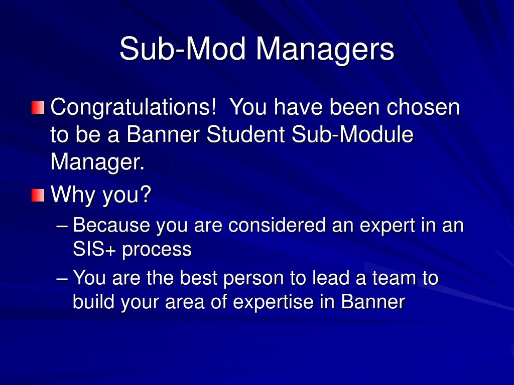 Sub-Mod Managers
