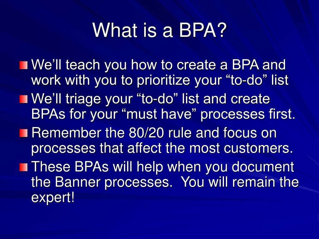 What is a BPA?