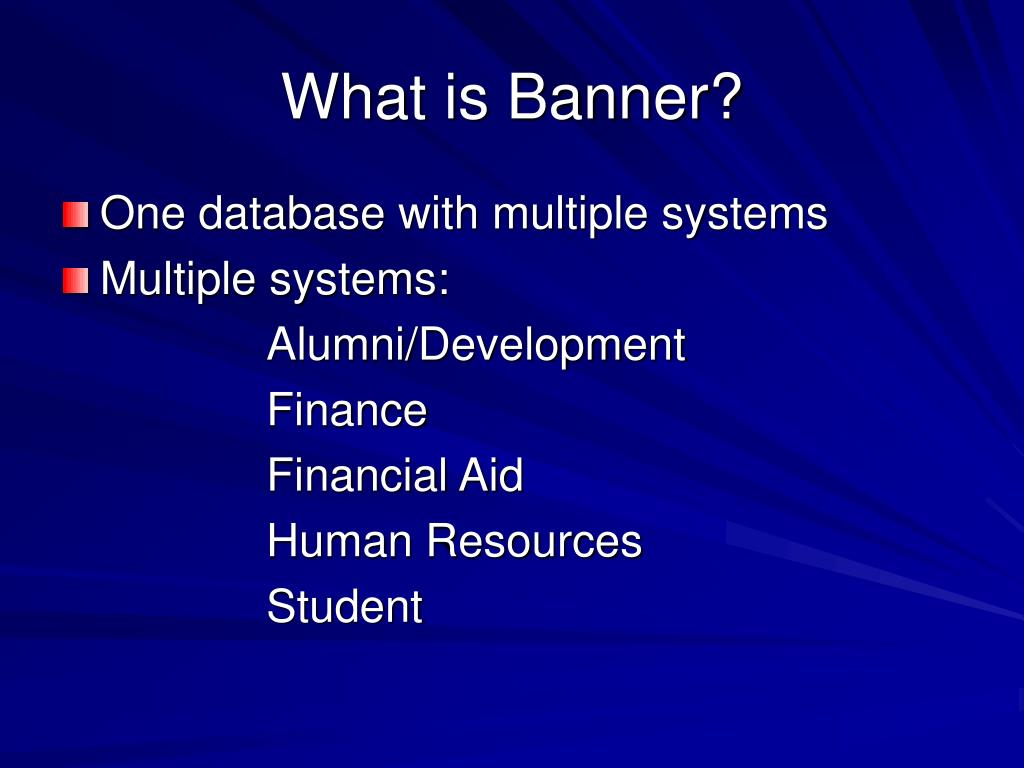What is Banner?