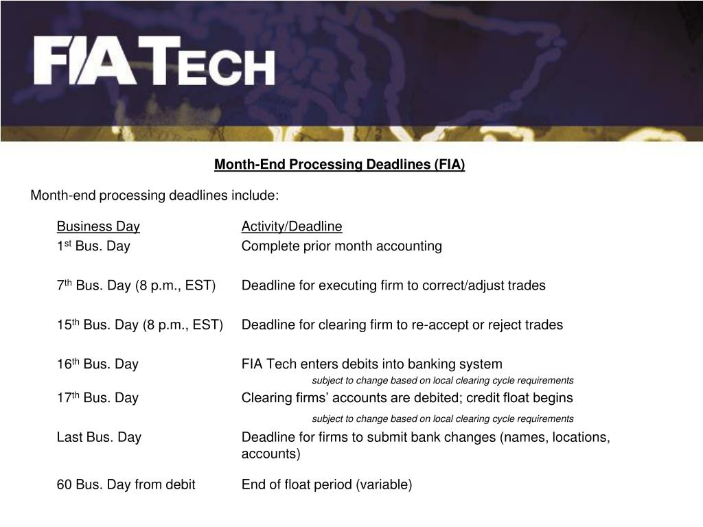Month-End Processing Deadlines (FIA)