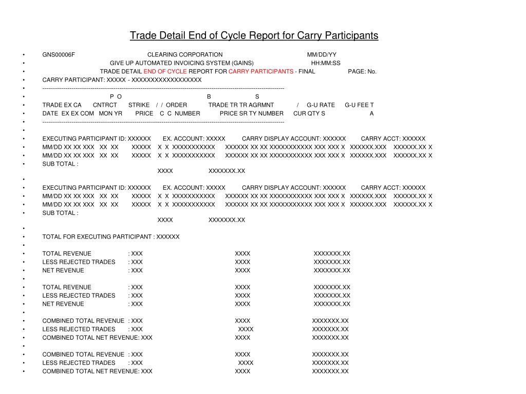 Trade Detail End of Cycle Report for Carry Participants