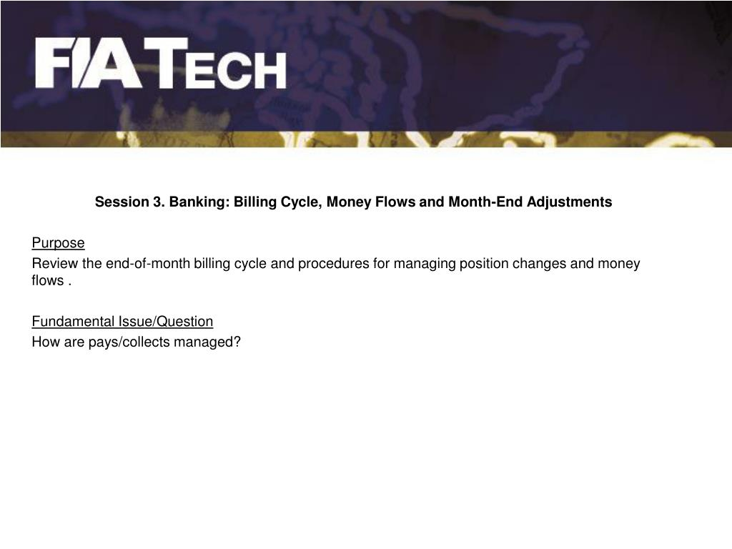 Session 3. Banking: Billing Cycle, Money Flows and Month-End Adjustments