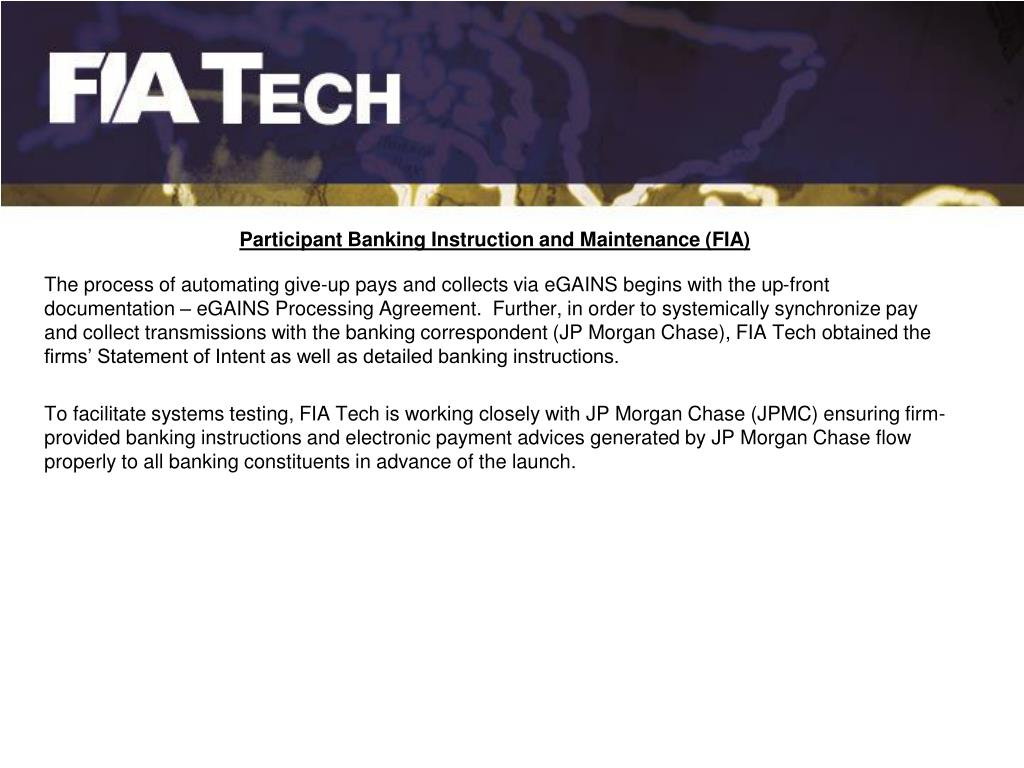 Participant Banking Instruction and Maintenance (FIA)