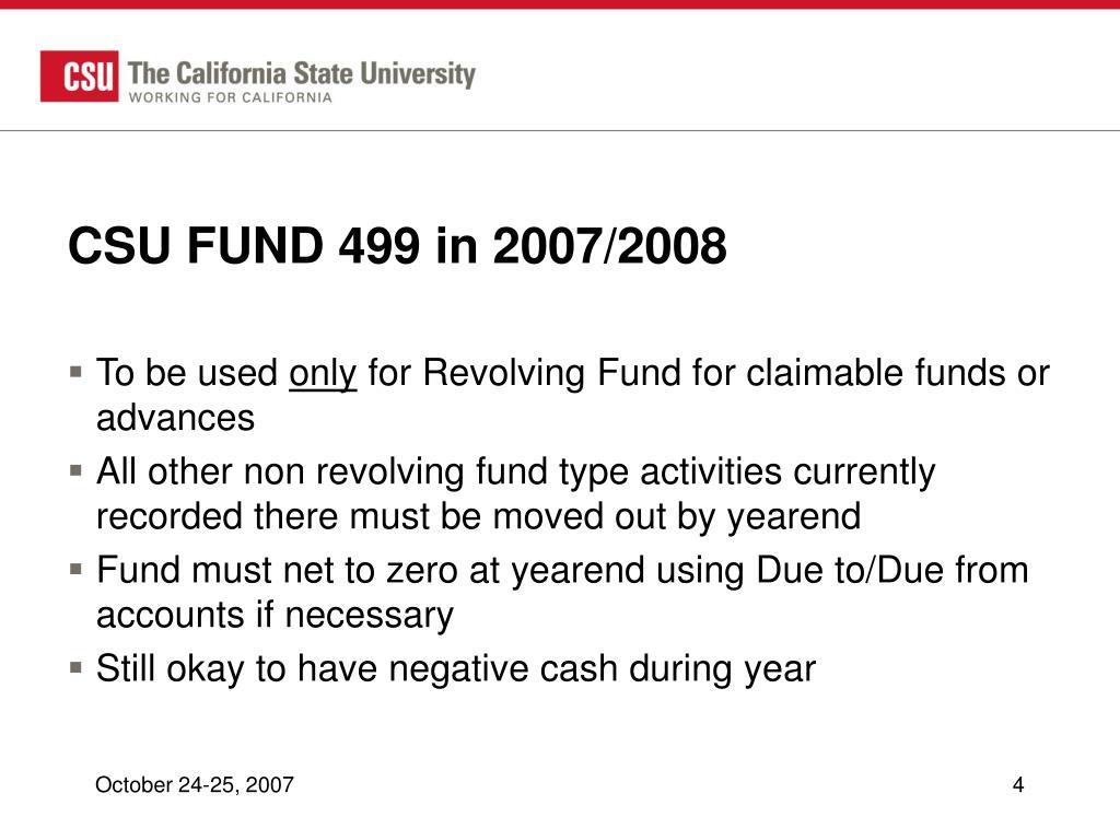 CSU FUND 499 in 2007/2008