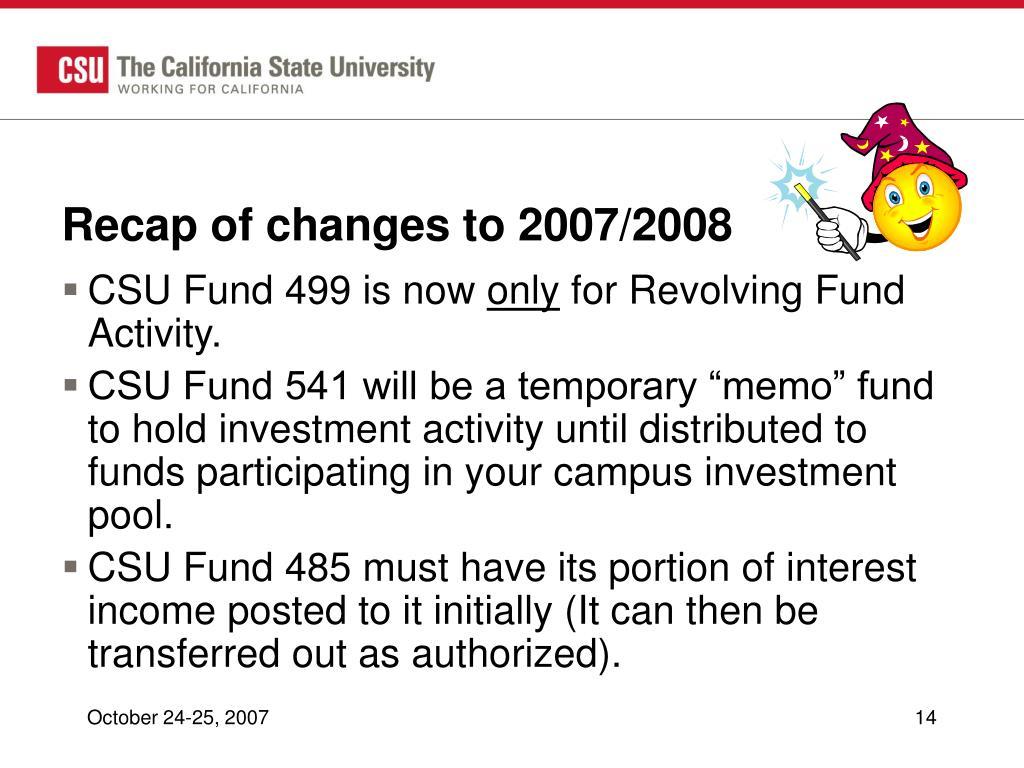 Recap of changes to 2007/2008