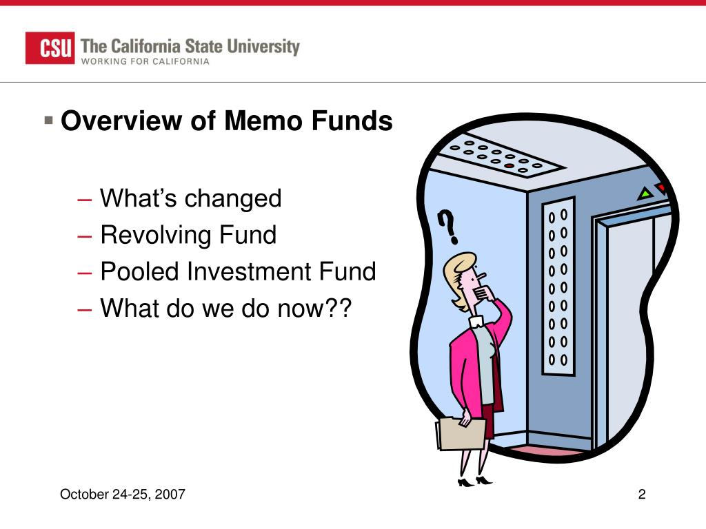 Overview of Memo Funds