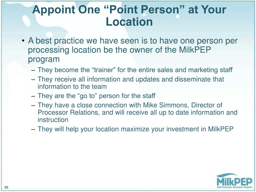 "Appoint One ""Point Person"" at Your Location"