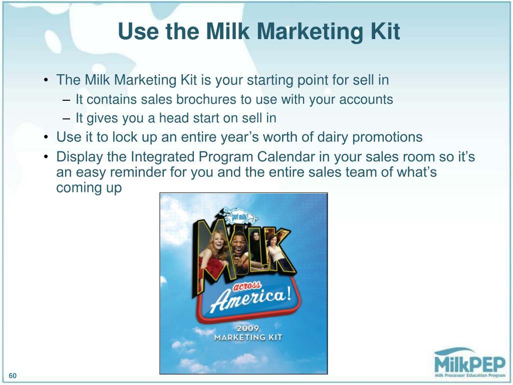 Use the Milk Marketing Kit