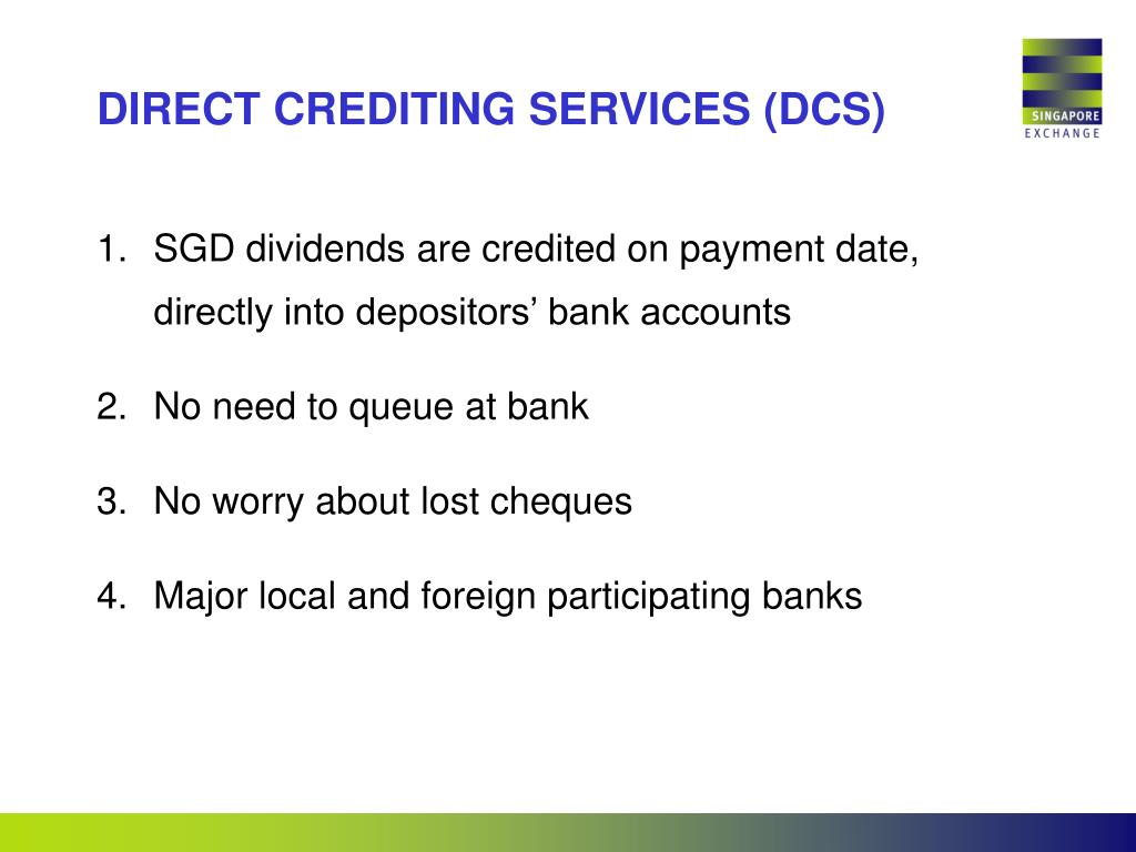DIRECT CREDITING SERVICES (DCS)