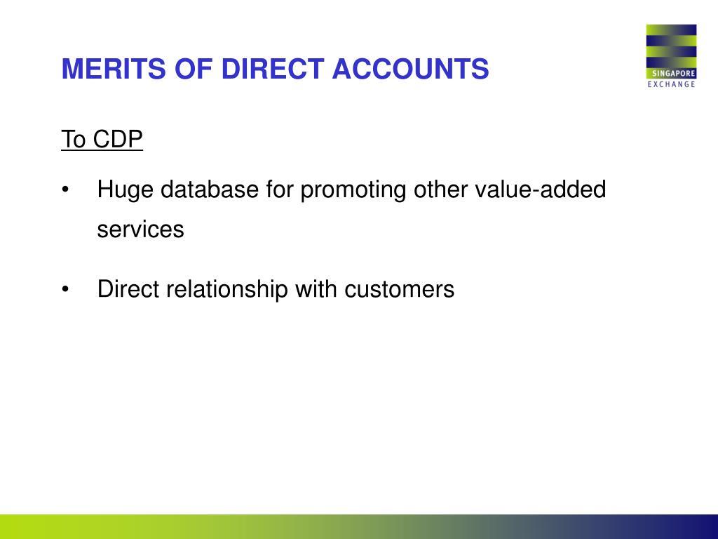 MERITS OF DIRECT ACCOUNTS
