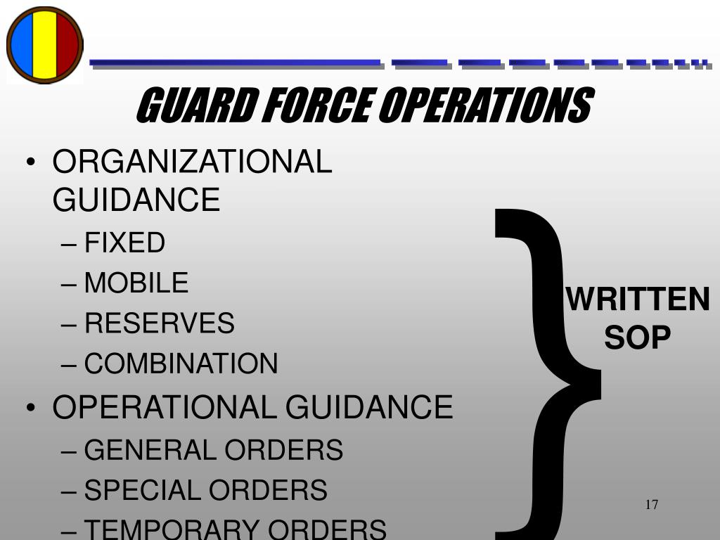 GUARD FORCE OPERATIONS