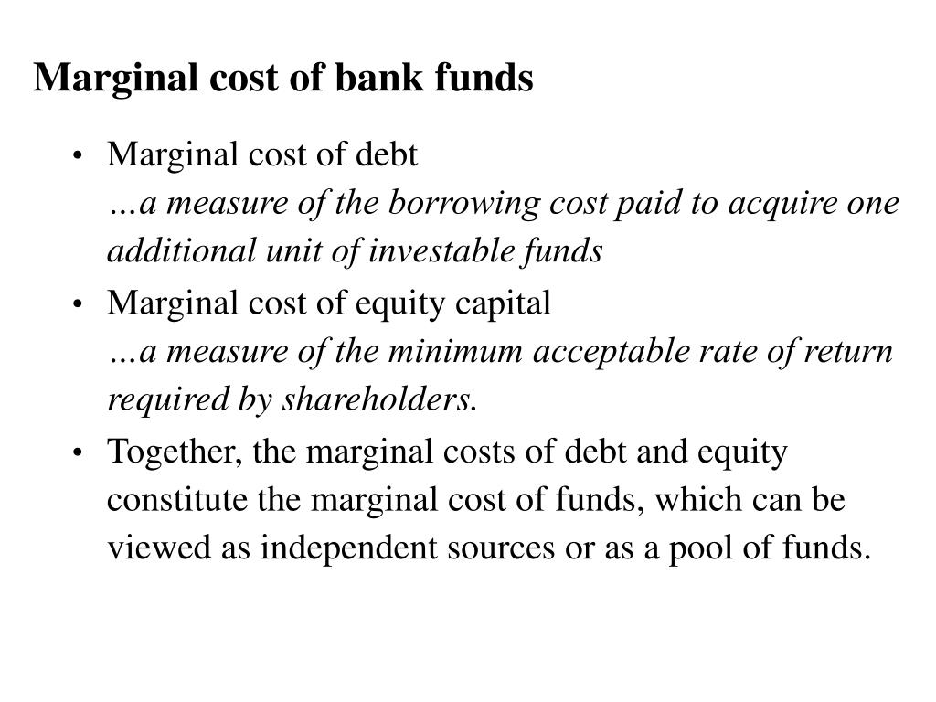 Marginal cost of bank funds