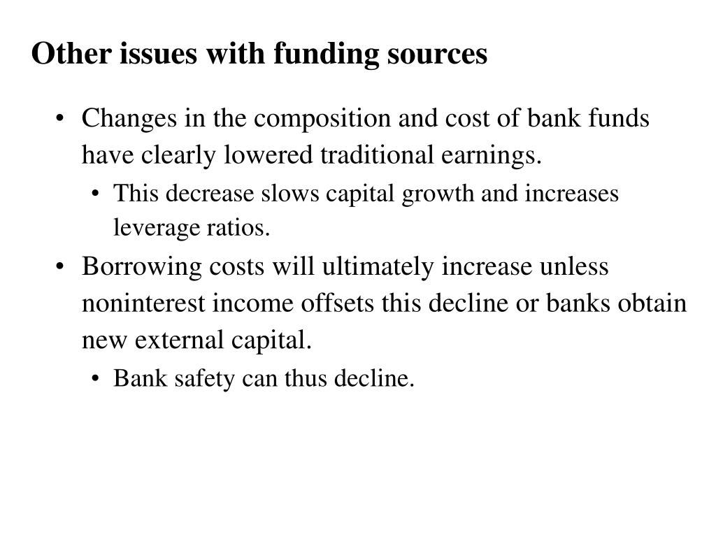 Other issues with funding sources