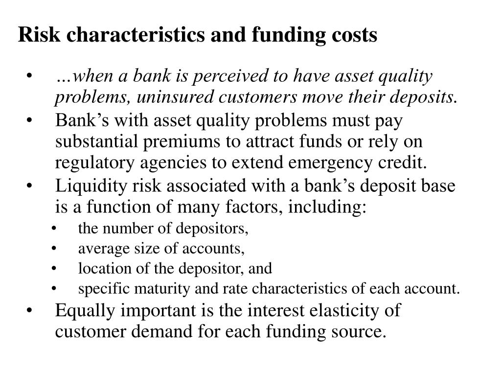Risk characteristics and funding costs