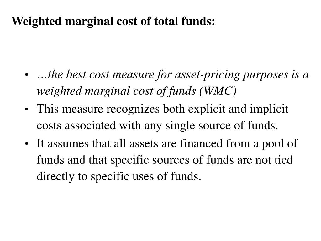 Weighted marginal cost of total funds: