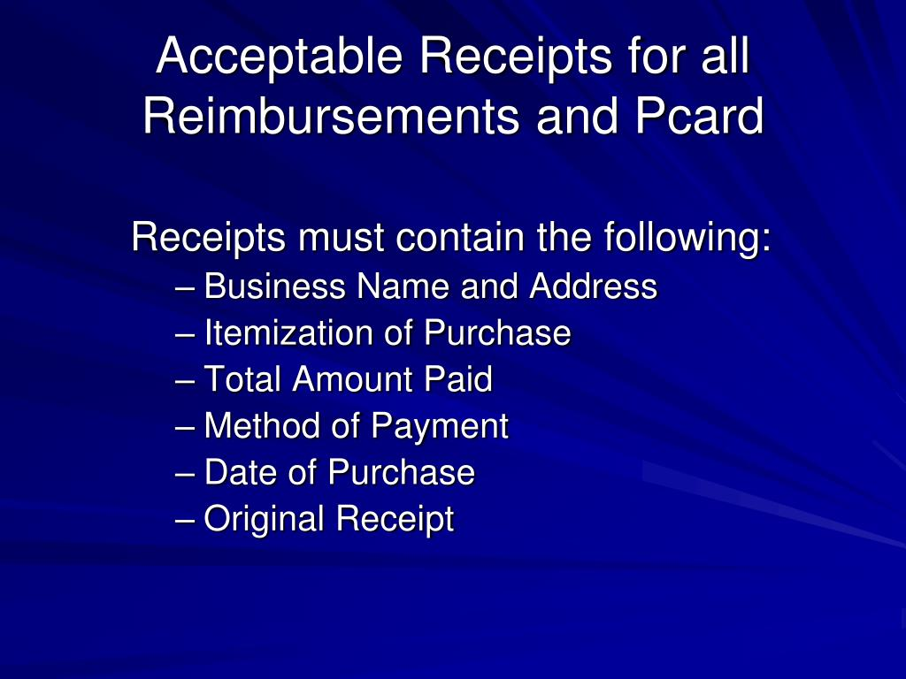 Acceptable Receipts for all Reimbursements and Pcard