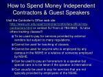 how to spend money independent contractors guest speakers