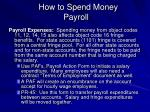 how to spend money payroll