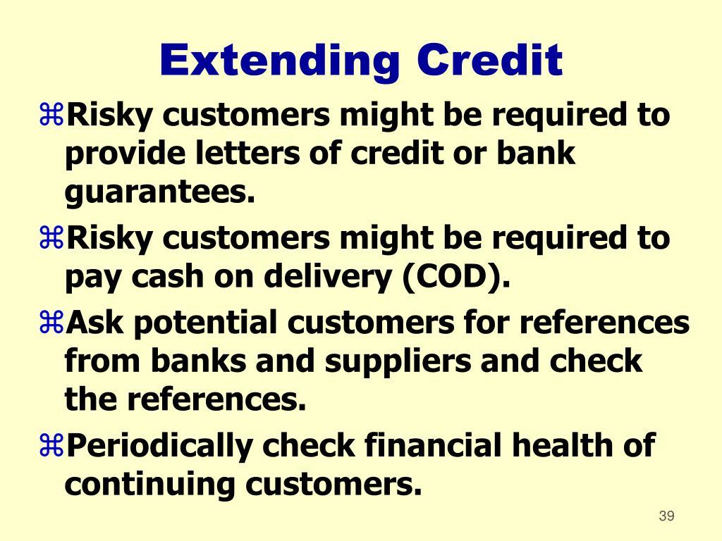 Extending Credit