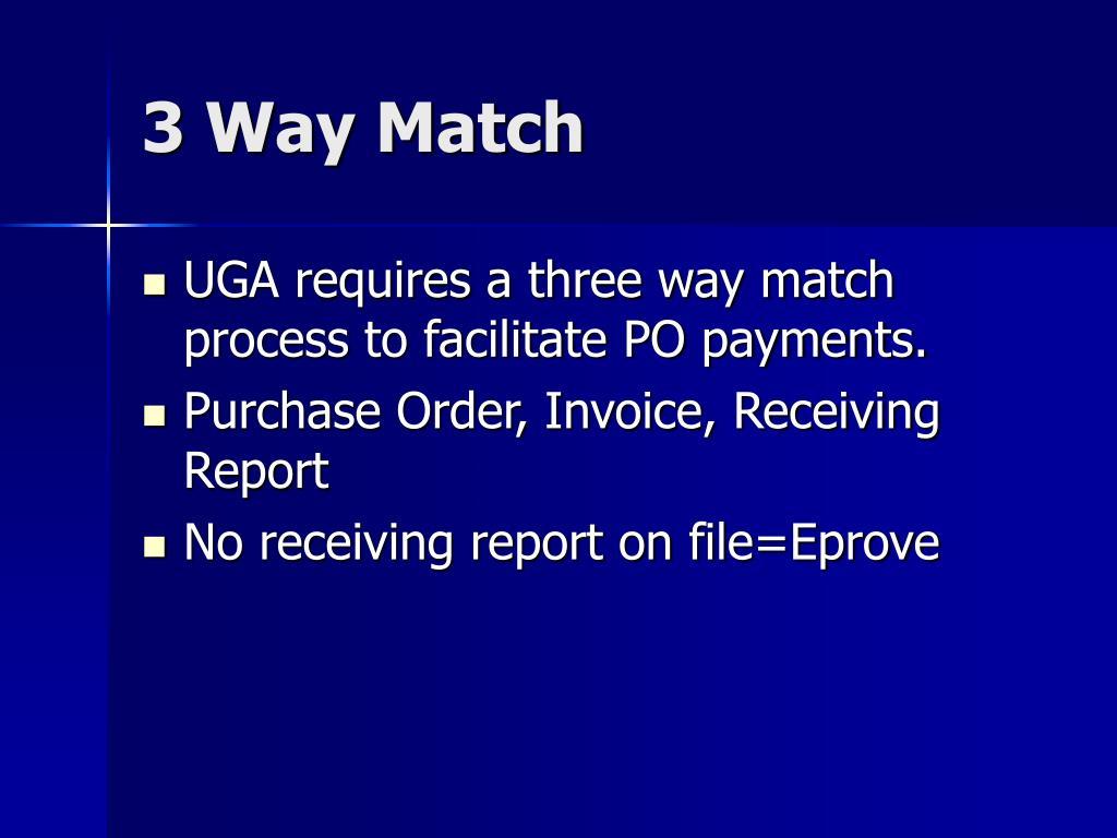 3 Way Match