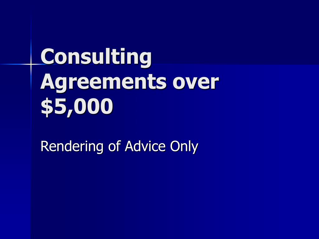 Consulting Agreements over $5,000