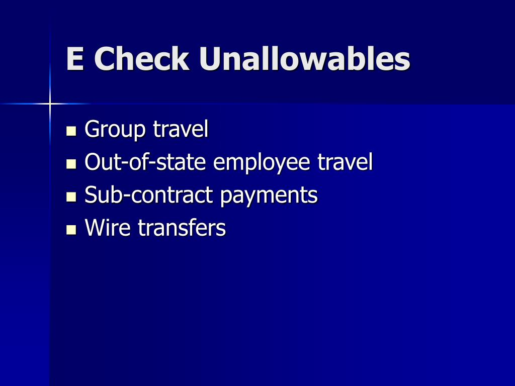 E Check Unallowables