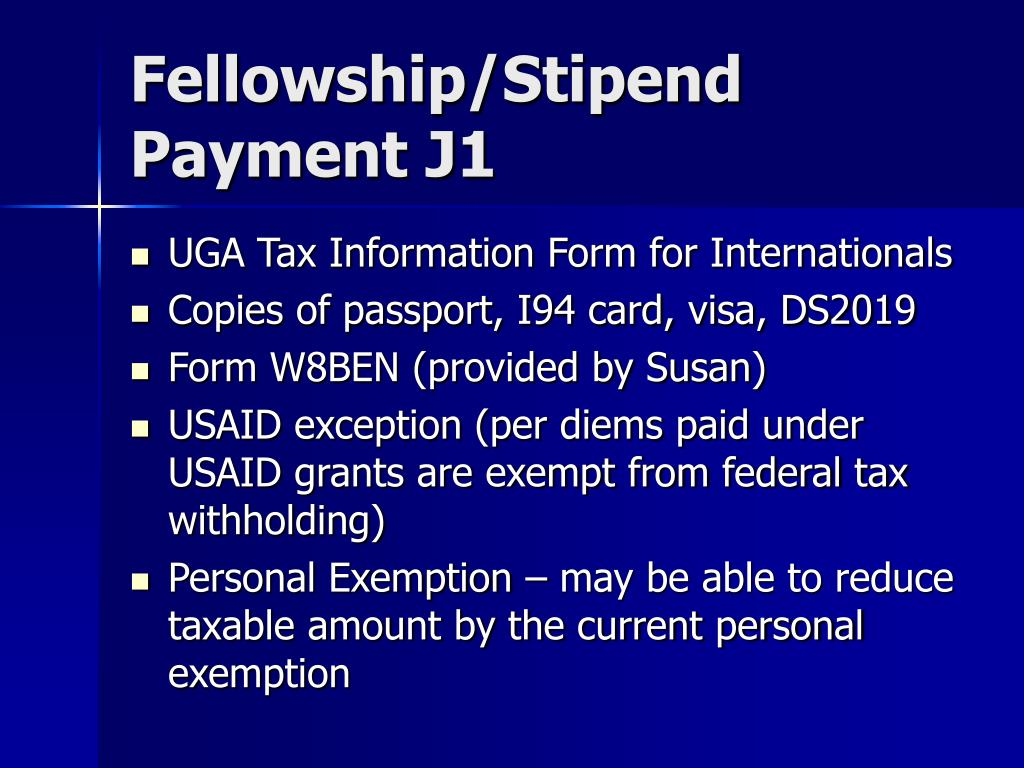 Fellowship/Stipend Payment J1