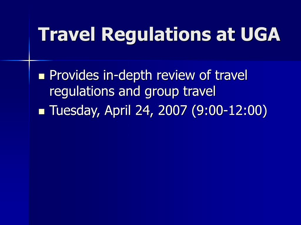 Travel Regulations at UGA