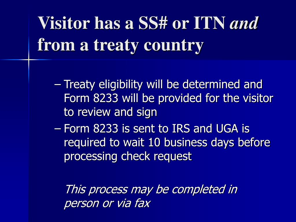 Visitor has a SS# or ITN