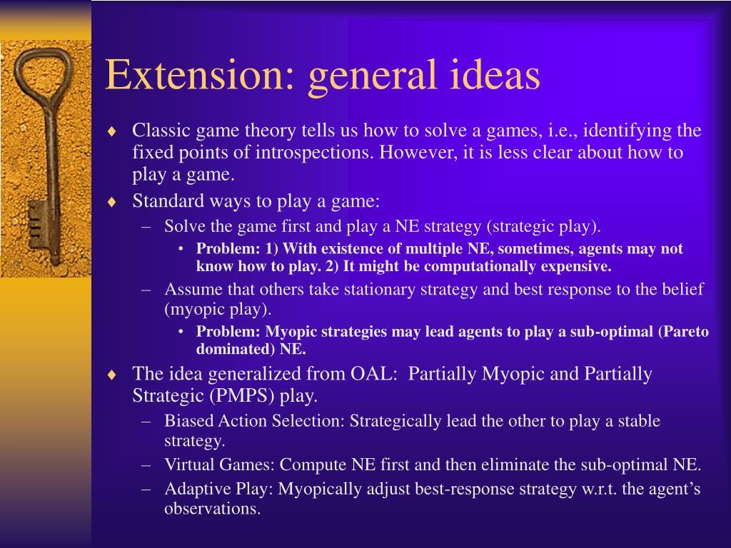 Extension: general ideas
