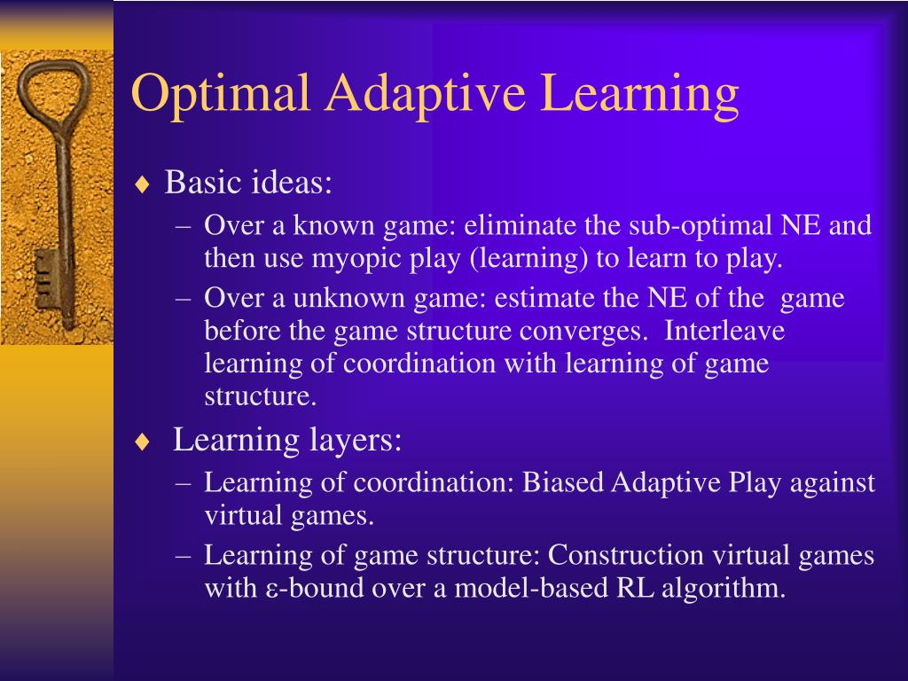 Optimal Adaptive Learning