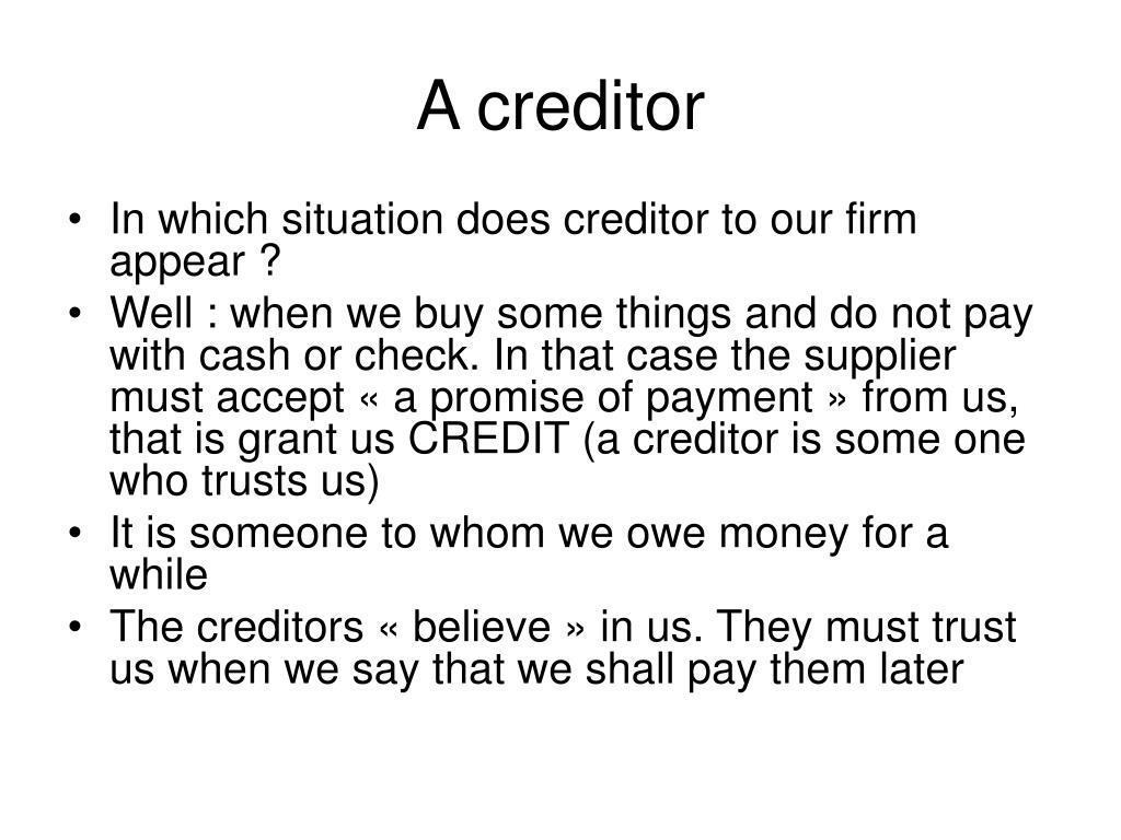 A creditor