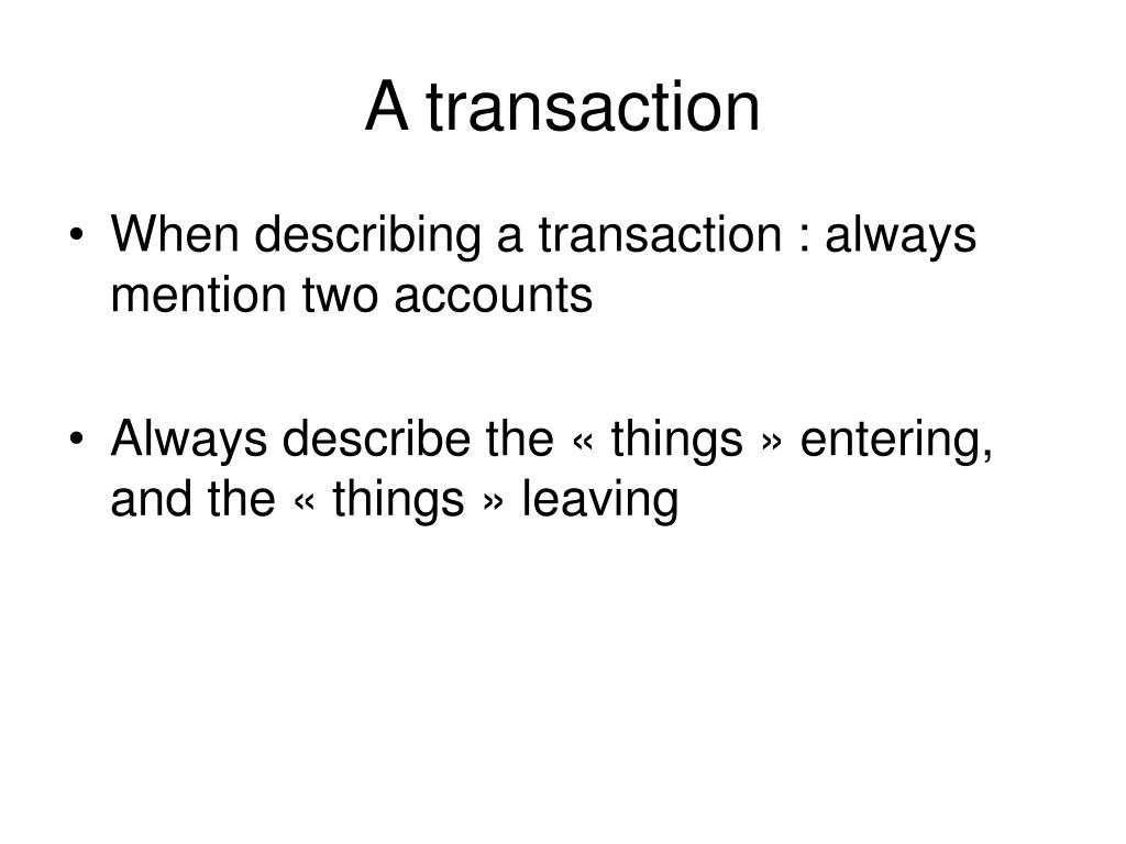 A transaction