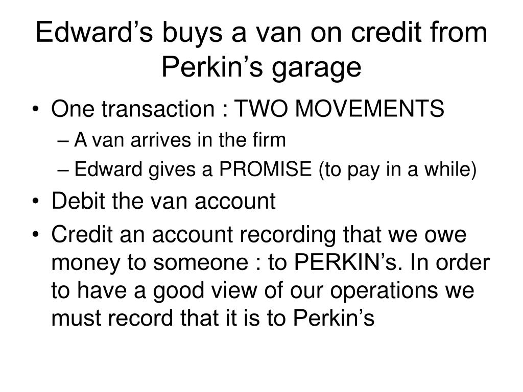 Edward's buys a van on credit from Perkin's garage