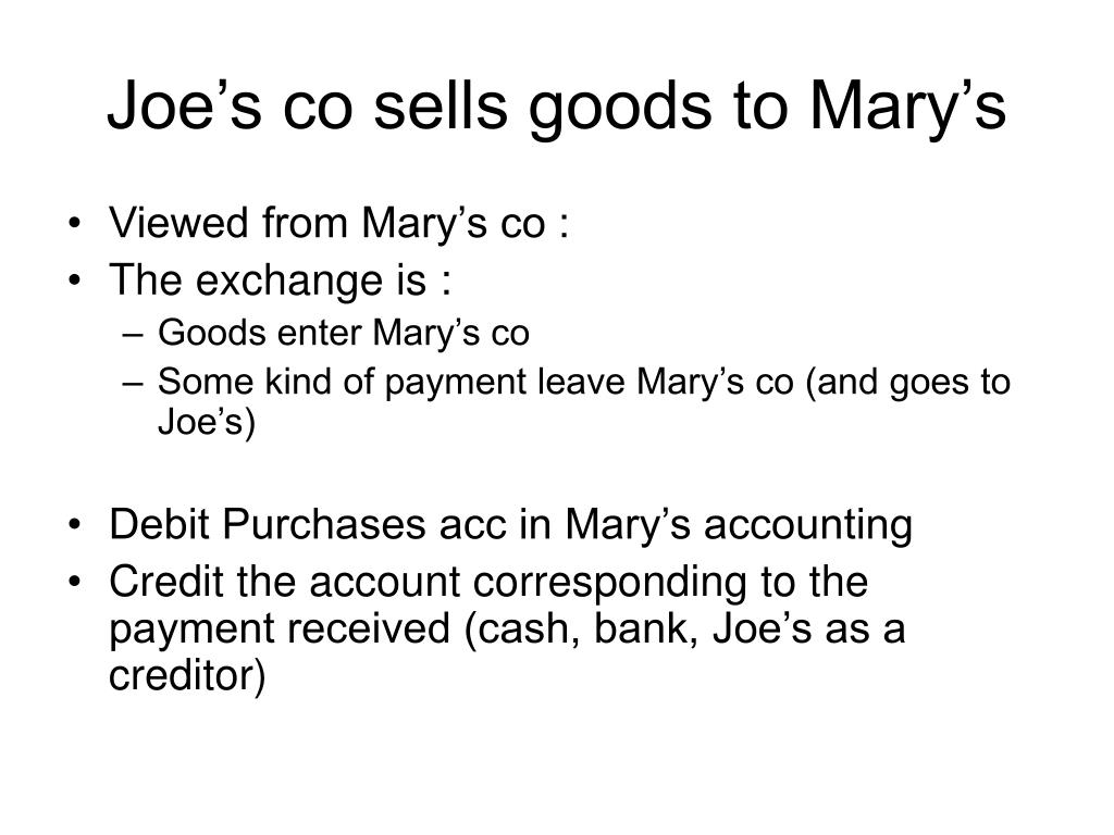 Joe's co sells goods to Mary's