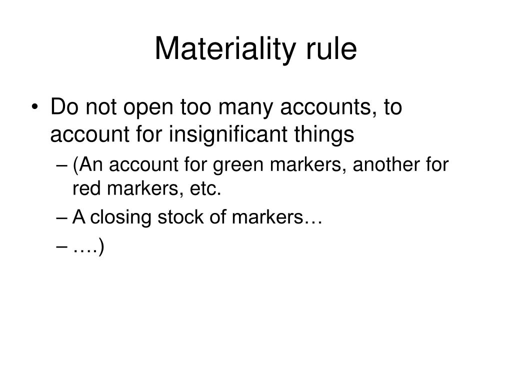 Materiality rule