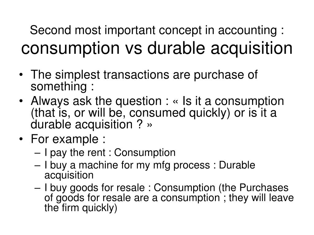 Second most important concept in accounting :