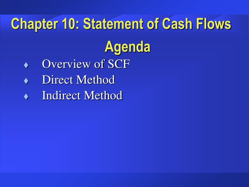 Chapter 10: Statement of Cash Flows